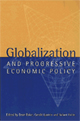 Globalization and Progressive Economic Policy